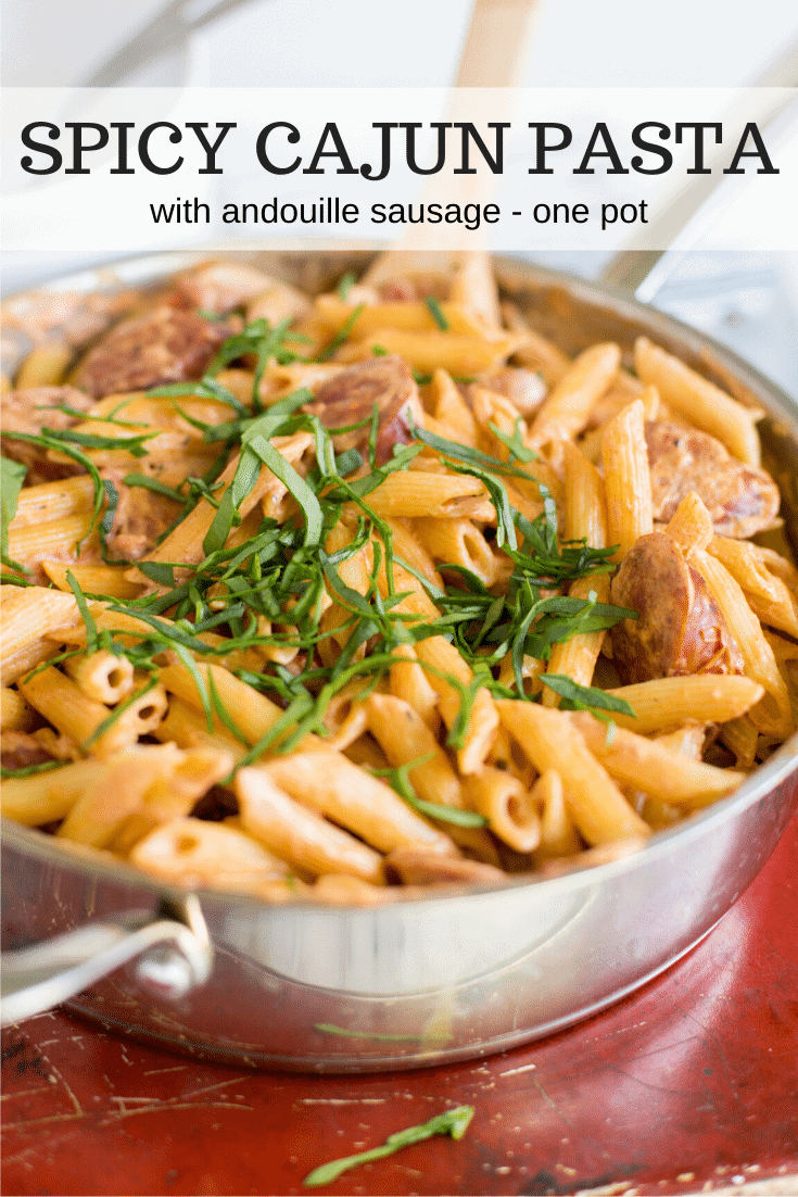 Spicy Cajun Pasta with Andouille Sausage