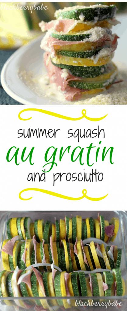 Summer Squash and Prosciutto Au Gratin