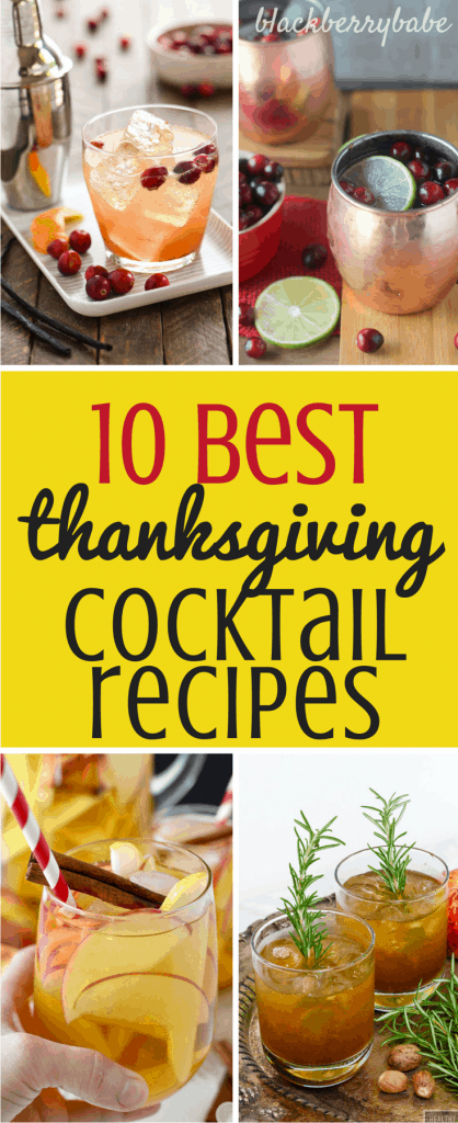 10 Best Easy Thanksgiving Cocktail Recipes - Drinks, Cranberry, Pumpkin, Apple, Pear, Bourbon, Rosemary