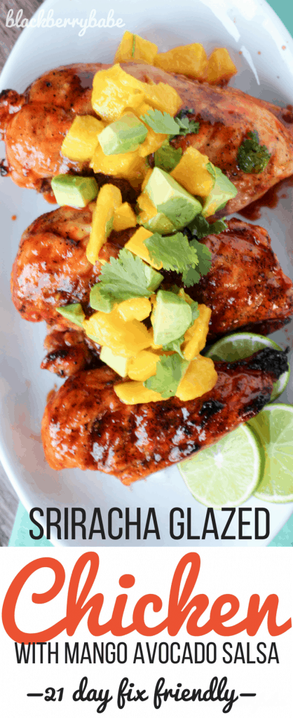 Sriracha Glazed Chicken with Mango Avocado Salsa