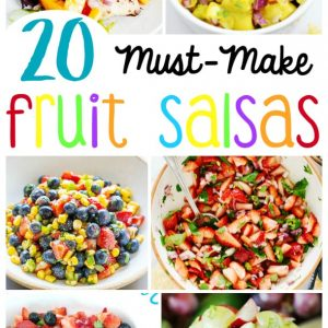 The 20 BEST Fruit Salsa Recipes