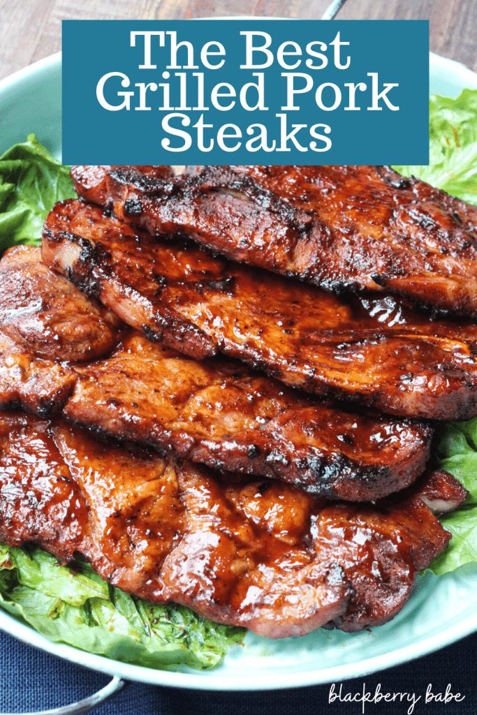 The Best Grilled Pork Steaks